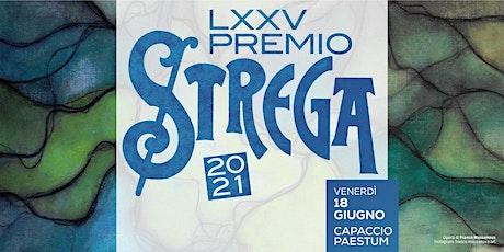 Premio Strega 2021Capaccio Paestum biglietti
