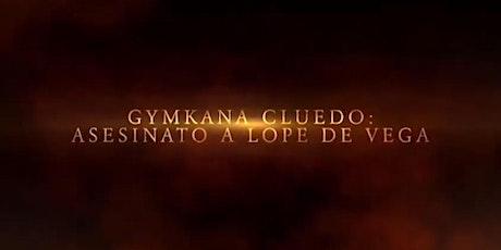 """GYMKANA HISTÓRICA: """"Cluedo intento de asesinato a Lope de Vega"""" entradas"""