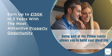 Earn Up to £150K In 3 Years With The Most Attractive Property Opportunity tickets