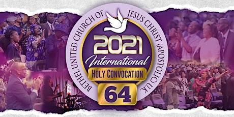 Bethel United Church 64th International Holy Convocation 2021 (BUCJCUK) tickets