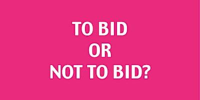 """To bid or not to bid?"" – Grow your confidence in successful bid writing"