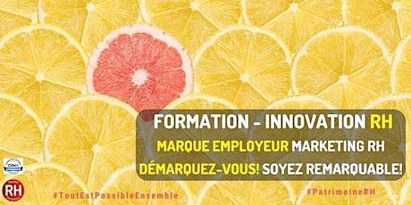 "Formation ""Marketing RH - Marque Employeur"" tickets"