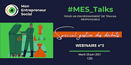 #MES_Talks : Gestion des déchets billets