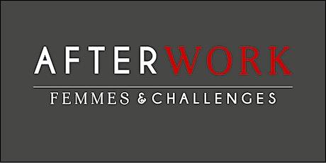 """Afterwork : """" Développer son audace, valoriser son activité """" billets"""
