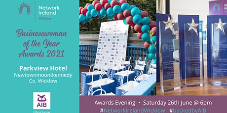 Network Ireland Wicklow Businesswoman of the Year Awards 2021 tickets