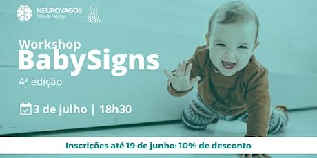 Workshop - Baby Signs 4ª edição bilhetes