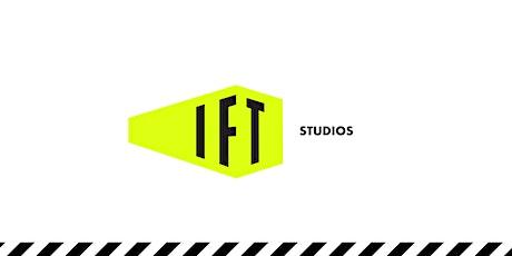 IFT Studios Launch event biglietti