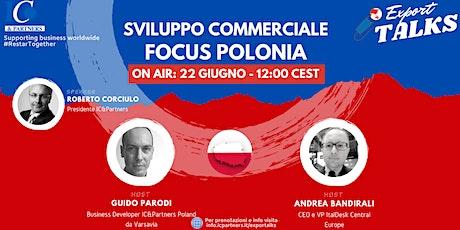 Export Talks - Sviluppo Commerciale Focus Polonia biglietti