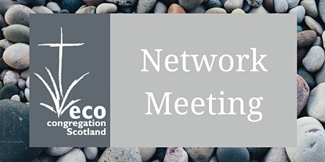 Eco Congregation Scotland : Aberdeen, Orkney and Shetland Network Meeting tickets