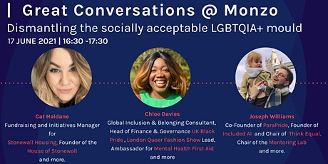 Great Conversations@Monzo-Dismantling the socially acceptable LGBTQIA+mould tickets