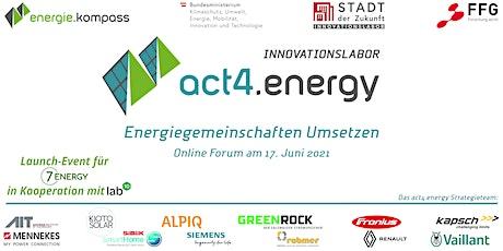 Energiegemeinschaften Umsetzen - das act4.energy Online Forum Tickets
