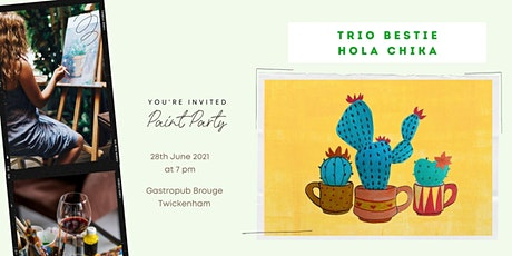 """Paint  Party  trio cactus in cups """"Hola Chika"""" at Brouge, Twickenham tickets"""