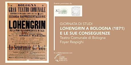 Lohengrin a Bologna (1871) e le sue conseguenze tickets