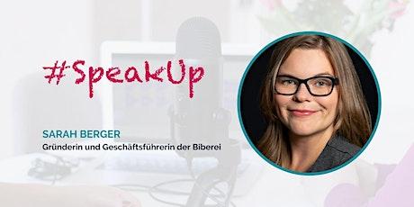 Women in Tech #SpeakUp – mit Sarah Berger Tickets