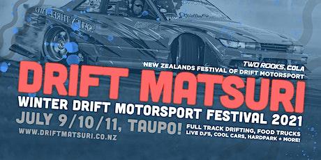 Winter NZ Drift Matsuri Festival 2021 (Taupo) tickets