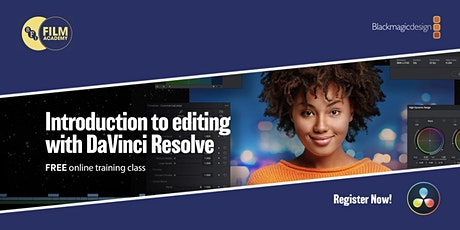 Blackmagic Design presents: Introduction to editing with DaVinci Resolve Tickets