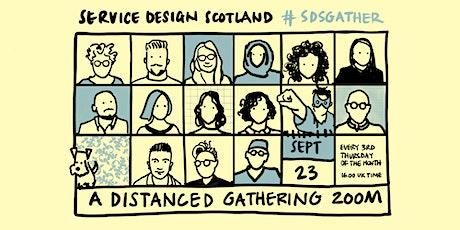 23 September Distanced Gathering (vol 30) tickets