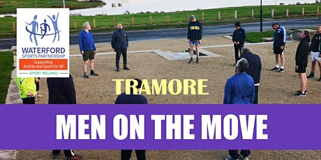 Men on the Move – Tramore tickets