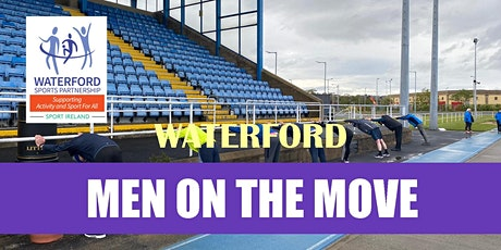 Men on the Move – Waterford City tickets
