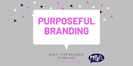 Purposeful Branding tickets