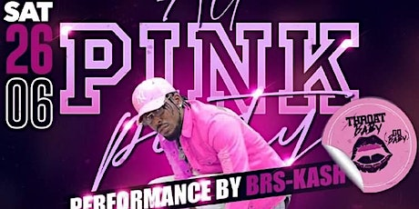 Pink Party Ft BRS-Kash (Throatbaby) tickets
