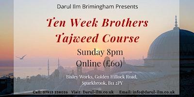 Ten Week Brothers Tajweed Course