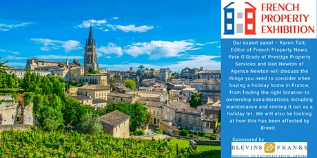 Buying and owning a holiday home in France tickets