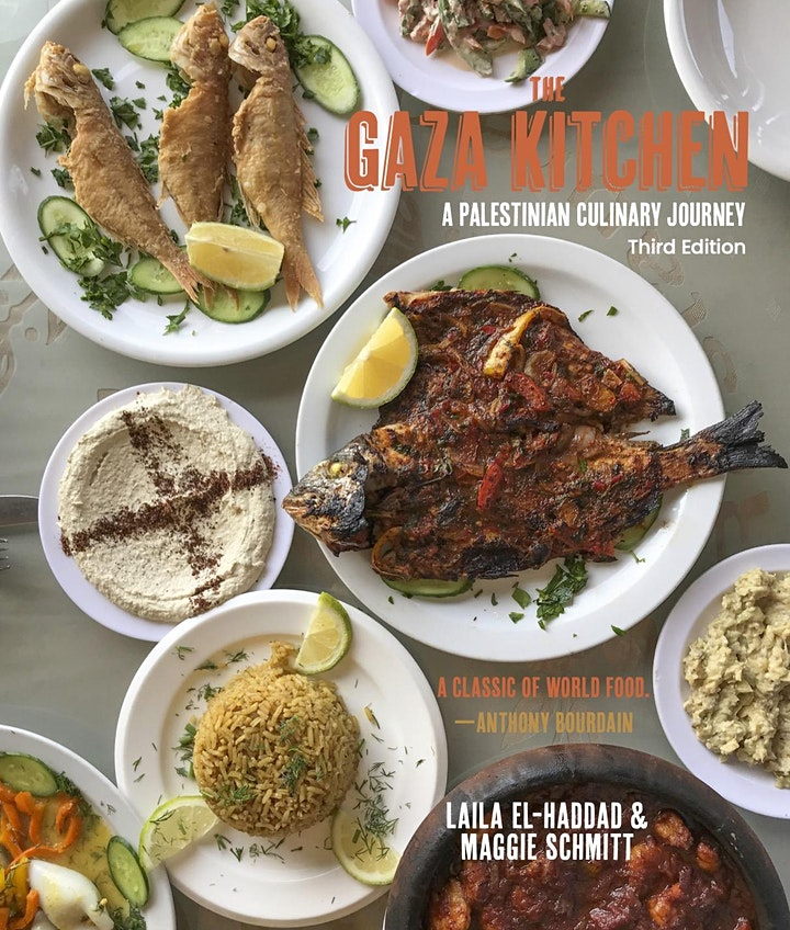 The Gaza Kitchen: Food, Culture, Resistance and Life in Gaza image