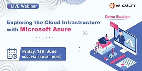 Exploring the Cloud Infrastructure with Microsoft Azure | Live Webinar tickets