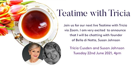 Teatime with Tricia - Susan Johnson, Founder of Bella di Notte tickets