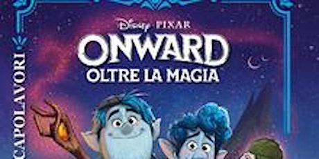 ONWARD  oltre la magia - 2020  Film d'animazione biglietti
