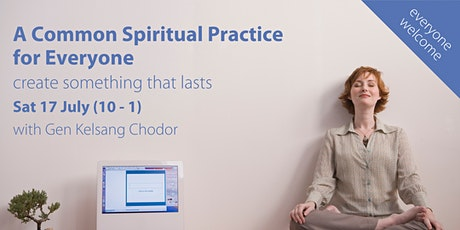 Half-Day Course - A Common Spiritual Practice for Everyone (Sat 17 July) tickets