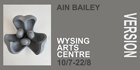 Ain Bailey: Version Exhibition Booking tickets