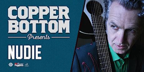 Copper Bottom Presents: Nudie tickets