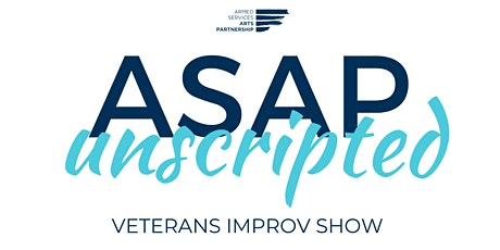 ASAP Unscripted: A Veterans Improv Show tickets