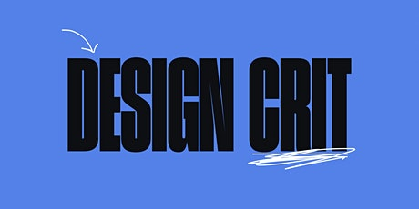 DesignCrit - Give & get helpful feedback tickets