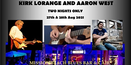 Kirk Lorange at Mission Beach Blues Bar & Cafe FRIDAY 27TH AUG 2021 tickets