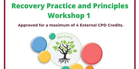 Recovery Practices and Principles Workshop 1 HSE CHO8 tickets