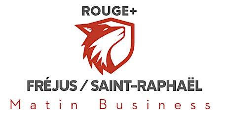 MATIN BUSINESS - FRÉJUS / SAINT RAPHAËL billets