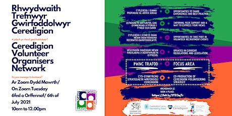 Rhwydwaith Trefnwyr Gwirfoddol Ceredigion Volunteer Organisers Network tickets