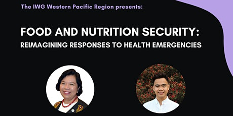 IWG Western Pacific Region Global Lecture: Food & Nutrition Security tickets
