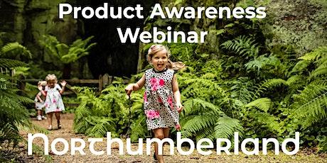 Northumberland Product Awareness Webinar tickets