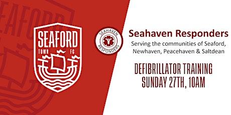 Seahaven Responders x Seaford Town FC - Defibrillator Training tickets