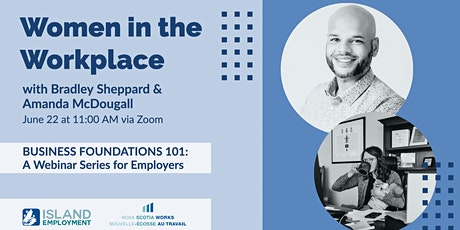 Business 101 -  Women in the Workplace tickets