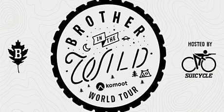 Brother in the Wild Hamburg / Suicycle Tickets