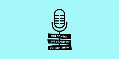 """*LIVE STAND UP COMEDY * 