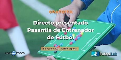 ⚽️ Presentación Pasantía de Entrenador de Fútbol entradas