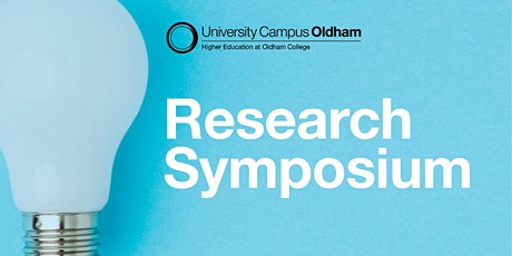 University Campus Oldham Research  Symposium tickets