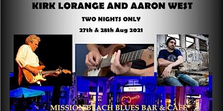 KIRK LORANGE AT MISSION BEACH BLUES BAR & CAFE SAT 28TH AUG 2021 tickets
