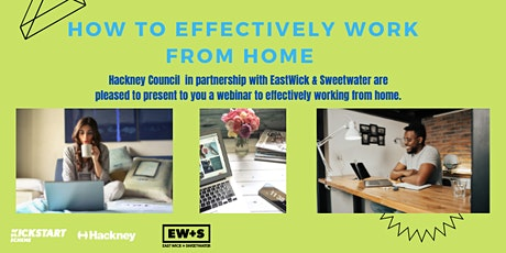 'How to Effectively Work From Home' Webinar tickets